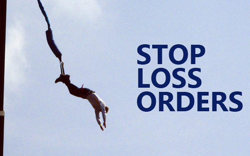 Have the stop losses in order